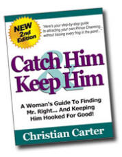 Catch Him and Keep Him by Christian Carter Get The Catch Him and Keep Him eBook